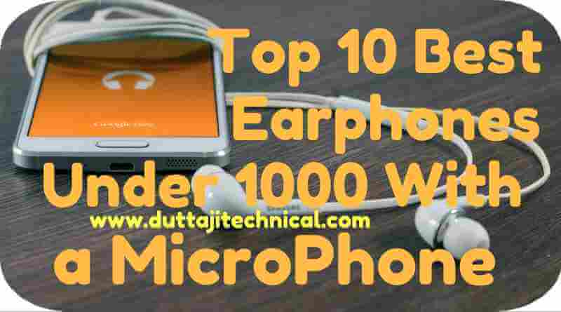 Best Earphones Under 1000 with Mic