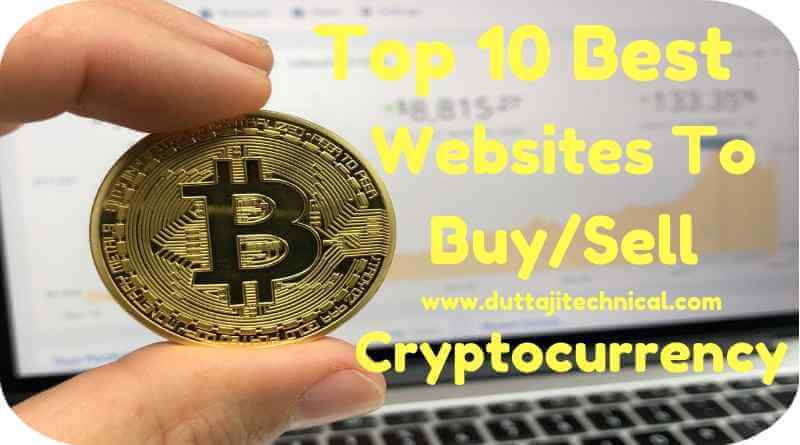 Top 10 Best Websites to Buy/Sell Cryptocurrency 2019