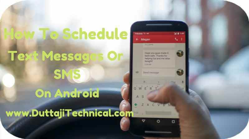 How To Schedule Text Messages Or SMS On Android
