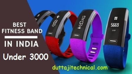 Best Fitness Bands Under 3000 Rs In India