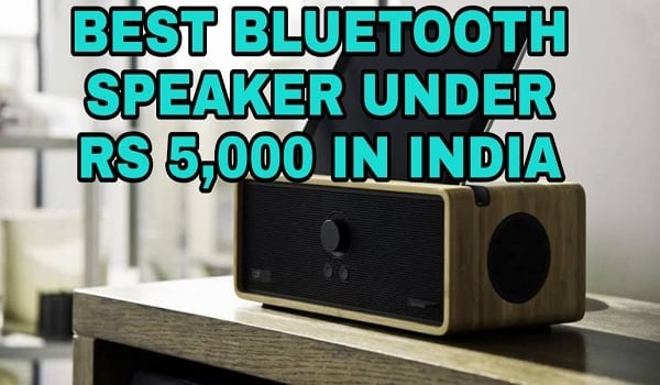 Best Bluetooth Speaker Under 5000