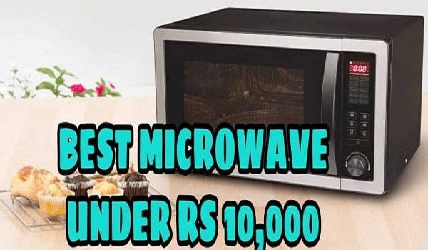 Best Microwave oven under 10000