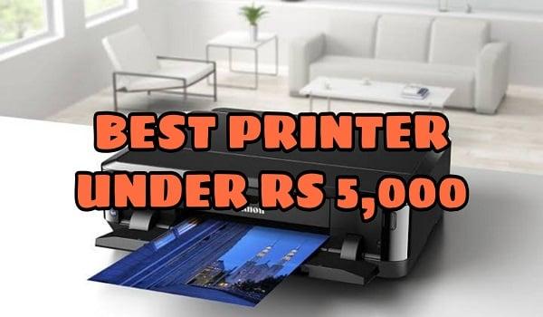 Best Printer Under 5000