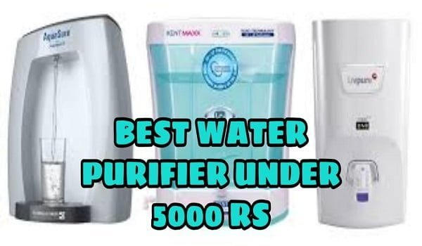 Best Water Purifier Under 5000 Rs