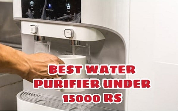 Best Water Purifier Under 15000 Rs